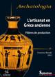 L'artisanat en Gaule romaine: organisation et place