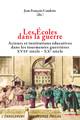 Chapitre11. La Croisade des enfants:un mouvement spirituel et patriotique fondé en 1915 au cours Saint-Seurin à Bordeaux