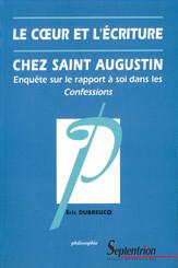 Le cœur et l'écriture chez Saint-Augustin