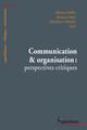 La prospectiveet la programmation de recherche de l'Union Européenne: une communication institutionnelle à visée stratégique