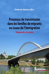 Processus de transmission dans les familles de migrants ou issues de l'immigration