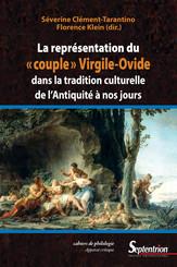 La représentation du « couple » Virgile-Ovide dans la tradition culturelle de l'Antiquité à nos jours