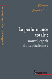 La performance totale : nouvel esprit du capitalisme ?