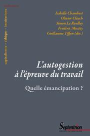 Introduction. L'autogestion en pratiques: quelle émancipation?