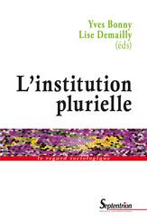L'institution plurielle