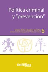 """Política criminal y """"prevención"""""""