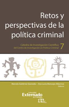 Retos y perspectivas de la política criminal