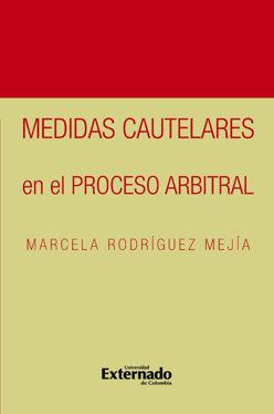 Medidas cautelares en el proceso arbitral