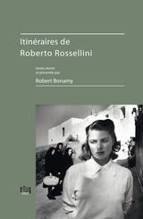 Itinéraires de Roberto Rossellini