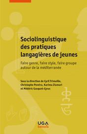 Chapitre 3. Parler «payot» vs «castellanois». Pratiques vernaculaires, insultes de genre et contrôle social entre jeunes des quartiers Nord de Marseille