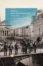 Trieste, port des Habsbourg 1719-1915