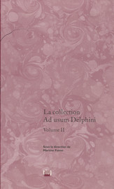 La collection Ad usum Delphini. Volume II
