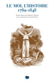 Conflits du moi et de l'histoire: les «astres errants» de Stendhal