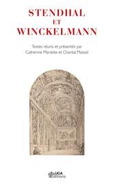 Stendhal et Winckelmann: dialogue et dialogisme dans la composition de l'Histoire de la peinture en Italie