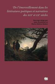 Le roman-feuilleton de l'époque romantique, une dramaturgie de l'émerveillement