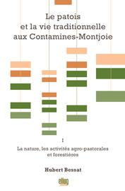 Le patois et la vie traditionnelle aux Contamines-Montjoie. Vol. 1