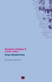 Parcours critique II (1959-1991)