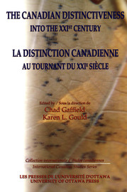 Perspectives on the Canadian Distinctiveness into the XXIst Century
