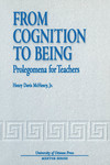 From Cognition to Being