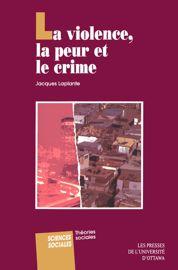 4. Le réel et l'imaginaire dans la violence et la peur du crime