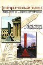 Esthétique et recyclages culturels