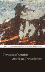 Amériques transculturelles/ Transcultural Americas
