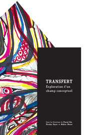 Pour une grammaire du concept de «transfert» appliqué au culturel