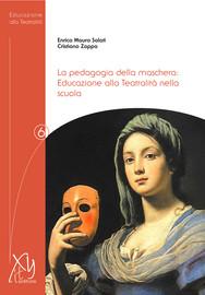 Capitolo 4. L'Educazione alla Teatralità nelle Indicazioni e nei documenti recenti